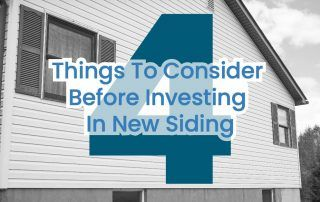 4 Things To Consider Before Investing In New Siding